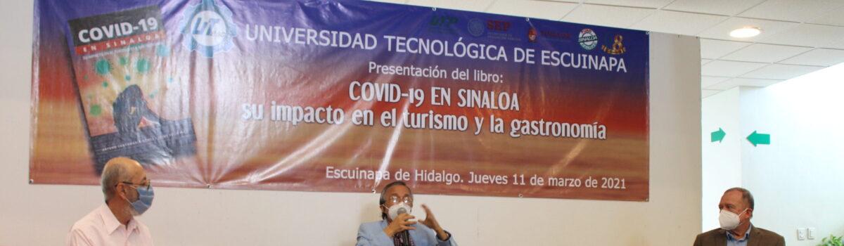 """PRESENTA UTESC EL LIBRO """"COVID-19 EN SINALOA: SU IMPACTO EN EL TURISMO Y LA GASTRONOMÍA""""."""